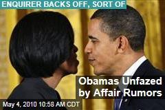 Obamas Unfazed by Affair Rumors