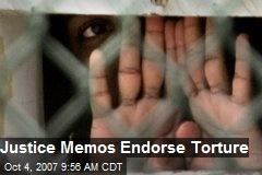 Justice Memos Endorse Torture