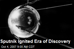 Sputnik Ignited Era of Discovery