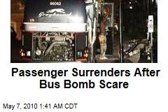 Passenger Surrenders After Bus Bomb Scare