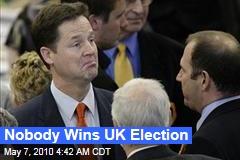 Nobody Wins UK Election