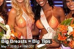 Big Breasts = Big Tips