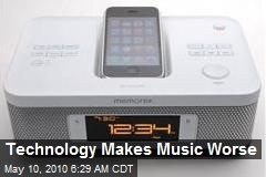 Technology Makes Music Worse