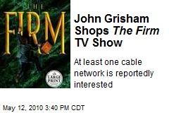 John Grisham Shops The Firm TV Show