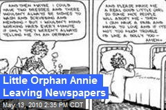 Little Orphan Annie Leaving Newspapers