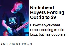 Radiohead Buyers Forking Out $2 to $9