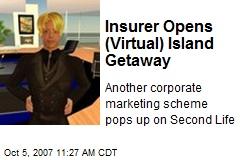Insurer Opens (Virtual) Island Getaway