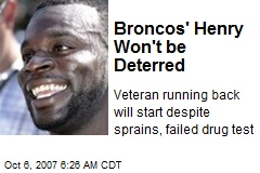 Broncos' Henry Won't be Deterred