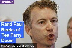 Rand Paul Spells Tea Party Doom