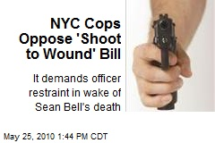 NYC Cops Oppose 'Shoot to Wound' Bill