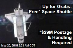 Up for Grabs: Free* Space Shuttle  *$29M Postage & Handling Required