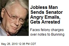 Jobless Man Sends Senator Angry Emails, Gets Arrested