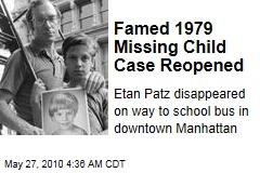 Famed 1979 Missing Child Case Reopened