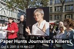 Paper Hunts Journalist's Killers