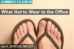 What Not to Wear to the Office