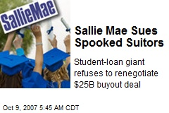 Sallie Mae Sues Spooked Suitors
