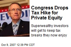 Congress Drops Tax Hike for Private Equity