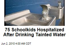 75 Schoolkids Hospitalized After Drinking Tainted Water