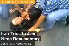 Iran Tries to Jam Neda Documentary
