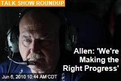 Allen: 'We're Making the Right Progress'