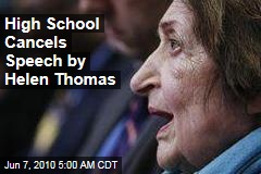 High School Cancels Speech by Helen Thomas