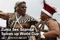 Zuma Sex Scandal Spices up World Cup