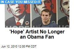 'Hope' Artist No Longer an Obama Fan