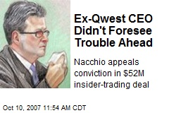 Ex-Qwest CEO Didn't Foresee Trouble Ahead
