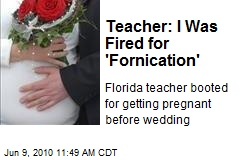 Teacher: I Was Fired for 'Fornication'