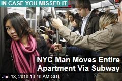 NYC Man Moves Entire Apartment Via Subway