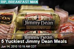 5 Yuckiest Jimmy Dean Meals