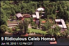 9 Ridiculous Celeb Homes
