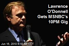 Lawrence O'Donnell Gets MSNBC's 10PM Gig