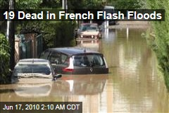 19 Dead in French Flash Floods