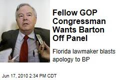 Fellow GOP Congressman Wants Barton Off Panel