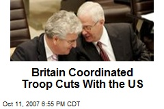 Britain Coordinated Troop Cuts With the US