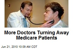 More Doctors Turning Away Medicare Patients