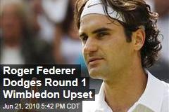 Roger Federer Dodges Round 1 Wimbledon Upset