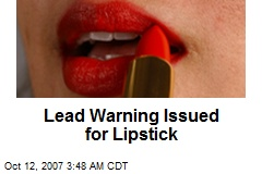 Lead Warning Issued for Lipstick