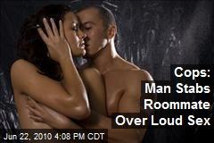 Cops: Man Stabs Roommate Over Loud Sex