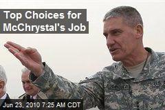 Top Choices for McChrystal's Job
