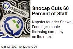 Snocap Cuts 60 Percent of Staff