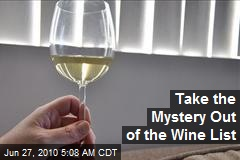 Take the Mystery Out of the Wine List