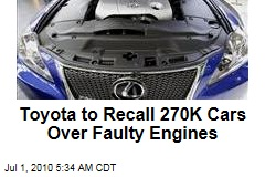 Toyota to Recall 270K Cars Over Faulty Engines