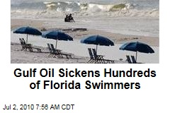 Gulf Oil Sickens Hundreds of Florida Swimmers