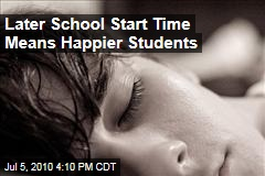 Later School Start Time Means Happier Students