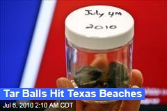 Tar Balls Hit Texas Beaches