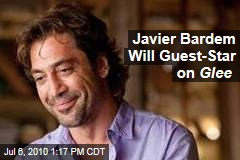 Javier Bardem Will Guest-Star on Glee