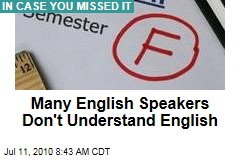 Many English Speakers Don't Understand English