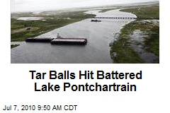 Tar Balls the Latest Enviro-Disaster to Hit Pontchartrain